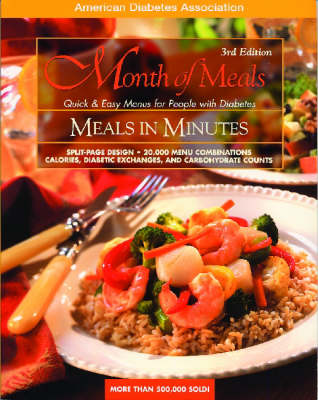 Month of Meals -  Meals In Minutes, 3rd Edition: Quick & Easy Menus for People with Diabetes