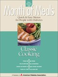 Month of Meals - Quick & Easy Menus for People With Diabetes: Classic Cooking