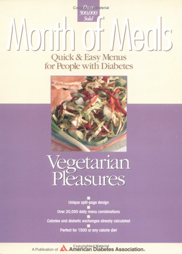 Month of Meals - Vegetarian Pleasures: Quick &amp; easy menus for people with diabetes