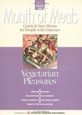 Month of Meals - Vegetarian Pleasures: Quick & easy menus for people with diabetes