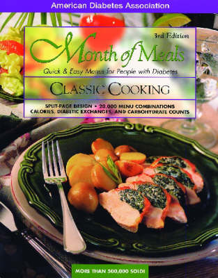 Month of Meals, Quick & Easy Menus for People with Diabetes: Classic Cooking