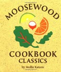 Moosewood Cookbook Classics, Mini Edition