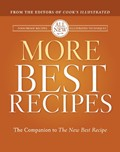 More Best Recipes: The Companion to The New Best Recipe