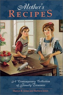Mother's Recipes: A Contemporary Collection of Family Treasures