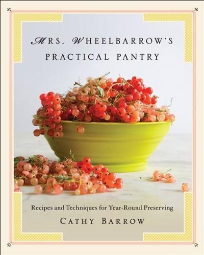 Mrs Wheelbarrow's Practical Pantry