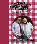 Mums Know Best: The Hairy Bikers' Family Cookbook: More Than 100 Mouth-Watering Classic Recipes