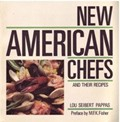 New American Chefs and Their Recipes