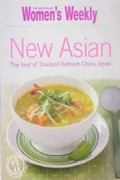 New Asian: The Food of Thailand, Vietnam, China, Japan