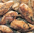 New Flavors for Chicken: Fresh Ideas for Classic Recipes