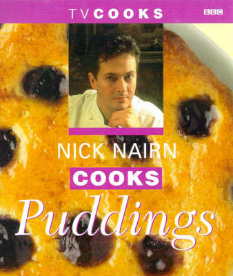 Nick Nairn Cooks Puddings