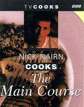Nick Nairn Cooks the Main Course