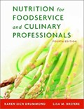 Nutrition for Foodservice and Culinary Professionals, 4th Edition