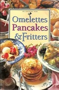 Omelettes, Pancakes & Fritters (Hawthorn Mini Series)