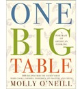 One Big Table: A Portrait of American Cooking: 600 Recipes from the Nation&#39;s Best Home Cooks, Farmers, Fishermen, Pit-Masters, and Chefs