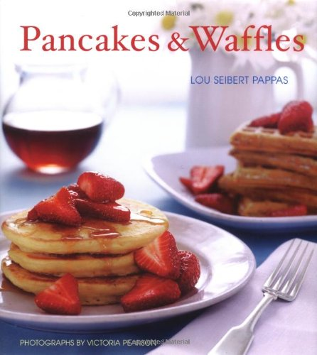 Pancakes and Waffles: Great Recipes