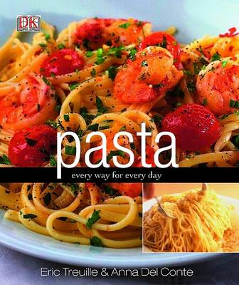 Pasta: Every Way for Every Day