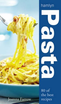 Pasta: Over 80 of the Best Recipes