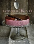 Patisserie Maison: Simple Pastries and Desserts to Make at Home