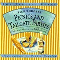 Picnics & Tailgate Parties: Surefire Recipes and Exciting Menus for a Flawless Party!