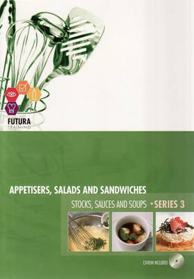 Prepare Appetisers, Salads and Sandwiches and Prepare Stocks, Sauces and Soups