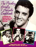 Presley Family &amp; Friends Cookbook