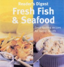 """""""Reader's Digest"""" Book of Fresh Fish and Seafood"""