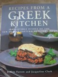 Recipes from a Greek Kitchen: Irresistible Dishes of the Sun-Soaked Eastern Mediterranean