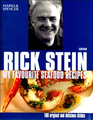 Rick Stein&#39;s Favourite Seafood Recipes