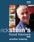 Rick Stein's Food Heroes: Another Helping