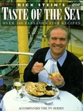 Rick Stein&#39;s Taste of the Sea: Over 160 Fabulous Fish Recipes