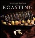 Roasting: Williams-Sonoma Collection