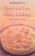 Sainsbury's Quick and Easy Dairy Cooking