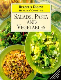 Salad, Pasta and Vegetables