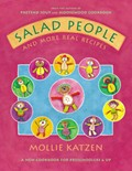 Salad People and More Real Recipes: A New Cookbook for Preschoolers &amp; Up