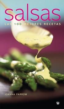 Salsas: Las 100 Mejores Recetas
