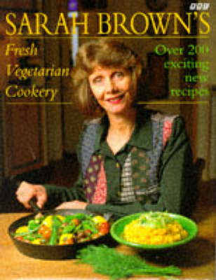 Sarah Brown vegetarian cookbook