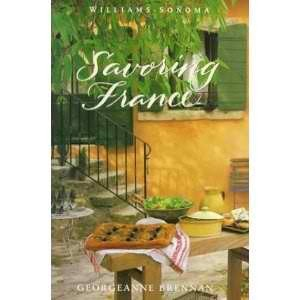 Savoring France: Recipes and Reflections on French Cooking