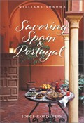 Savoring Spain & Portugal (Williams-Sonoma  Savoring Series)