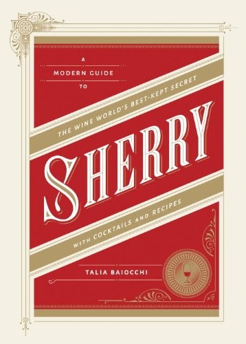 Sherry: A Modern Guide