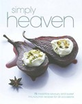 Simply Heaven: 75 Irresistible Savoury and Sweet Philadelphia Recipes for All Occasions