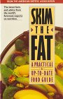 Skim Fat Food Guide: A Prctical & up-to-Date Food Guide