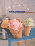 Sorbets & Ice Creams: and Other Frozen Confections