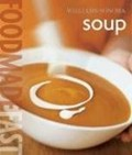 Soup: Food Made Fast Williams-Sonoma