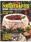 Southern Living 2006 Annual Recipes: Every Single Recipe from 2006