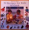 Step By Step 50 Recipes For Kids