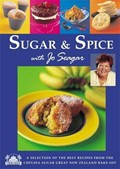Sugar & Spice: A selection of the best recipes from the Chelsea Sugar Great New Zealand Bake-Off