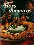 Sunset Hors d'Oeuvres: Appetizers, Spreads & Dips