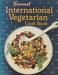 Sunset International Vegetarian Cook Book