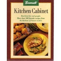 Sunset Kitchen Cabinet: Real Food for Real People: More Than 500 Favorite Recipes from the Kitchens of Sunset Readers