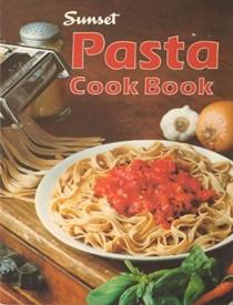 Sunset: Pasta Cook Book
